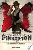 L'agence Pinkerton (Tome 2) - Le rituel de l'ogre rouge