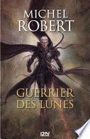 L'Agent des Ombres - tome 6 : Guerrier des Lunes