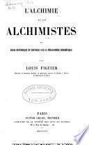 L'alchimie et les alchimistes