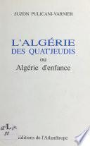 L'Algérie des quat'jeudi ou Algérie d'enfance