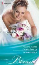 L'amour d'une vie - Le secret de Jena