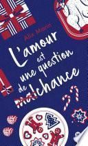 L'amour est une question de (mal)chance