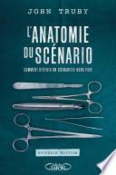 L'anatomie du scénario -Nouvelle édition-