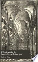 L'Ancien Jubé de la cathédrale de Bourges