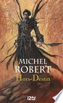 L'Ange du Chaos - tome 4 : Hors-Destin