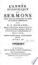 L'année évangélique ou sermons pour tous les dimanches et fêtes de l'année chrétienne