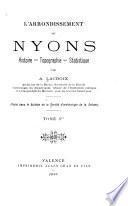L'arrondissement de Nyons, histoire, topographie, statistique