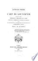 L' Art de gouverner, discours adressé à Philippe III (1598), publié pour la première fois en espagnol et en français, suivi d'une étude sur la consultation de Melchior Cano à Philippe II (1555) par J. M. Guardia