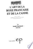 L'art de la boxe française et de la canne