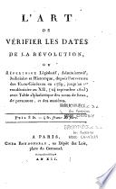 L'art de vérifier les dates de la Révolution, ou répertoire législatif...
