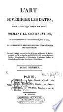 L'art de vérifier les dates des faits historiques, des inscriptions, et autres anciens monuments [...]