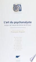 L'Art du psychanalyste