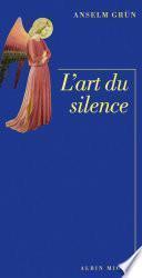 L'Art du silence
