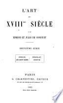 L'art du XVIIIme siècle: sér. Greuze. Les Saint-Aubin. Gravelot. Cochin. 196 (cover dated 1900)