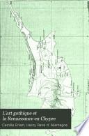 L'art gothique et la Renaissance en Chypre
