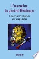 L'ascension du général Boulanger