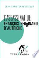 L'assassinat de François-Ferdinand d'Autriche