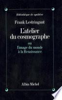 L'Atelier du cosmographe