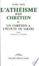 L'ATHEISME D' UN CHRETIEN Par DANIEL PATTE