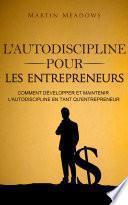L'autodiscipline pour les entrepreneurs