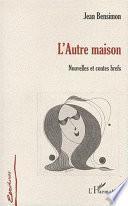 L'AUTRE MAISON