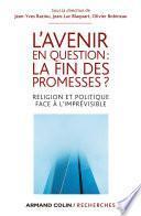 L'avenir en question : la fin des promesses ?