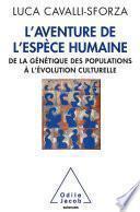 L' Aventure de l'espèce humaine