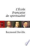 L'Ecole française de spiritualité