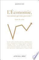 L'Économie, une science qui nous gouverne ?