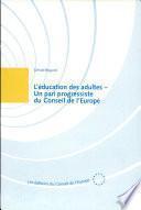 L'éducation des adultes, un pari progressiste du Conseil de l'Europe