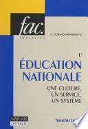 L'Éducation Nationale : une culture, un service, un système