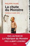 L'effondrement du monstre - Marseille année zéro