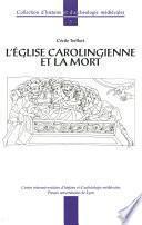 L'Église carolingienne et la mort