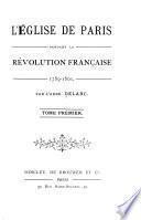 L'église de Paris pendant la révolution française, 1789-1801