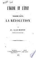 L'eglise et l'etat par F. Laurent