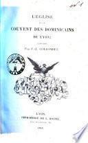 L'eglise et le Couvent des Dominicains de Lyon (1218-1789)