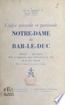 L'Église prieurale et paroissiale Notre-Dame de Bar-le-Duc