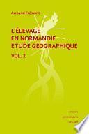 L'élevage en Normandie, étude géographique