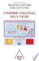 L' Empire colonial sous Vichy