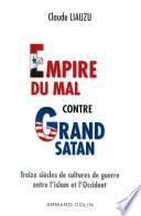 L'empire du mal contre grand satan