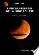 L'enchanteresse de la lune rousse