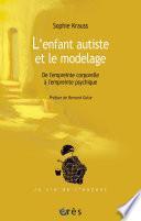 L'enfant autiste et le modelage