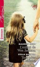 L'enfant de Wes Jackson - Tout pour la séduire