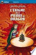 L'énigme de la pierre de dragon
