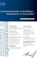 L'entrepreneuriat scientifique : institutions et innovation
