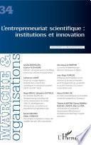 L'entrepreneuriat scientifique : institutions et innovation