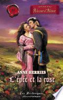 L'épée et la rose (Harlequin Les Historiques)