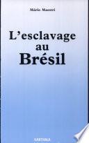 L'esclavage au Brésil