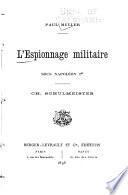 L'espionnage militaire sous Napoléon Ier, Ch. Schulmeister