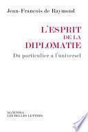 L'Esprit de la diplomatie
